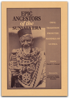 Epic Ancestors of the Sunjata Era